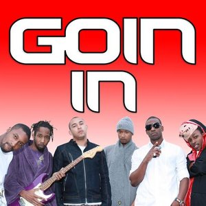 Image for 'Goin' In'
