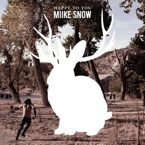 Image for 'Miike Snow feat. Lykke Li'