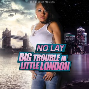 Image for 'Big Trouble In Little London'