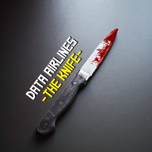 Image for 'Data Airlines - The Knife'
