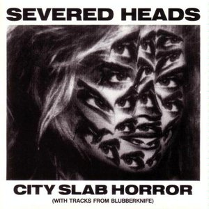 Image for 'City Slab Horror (with tracks from Blubberknife)'