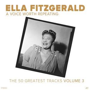 Bild für 'A Voice Worth Repeating, Vol. 3 (The 50 Greatest Tracks)'