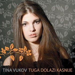 Image for 'Tuga Dolazi Kasnije'