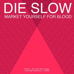 Image for 'Die Slow'