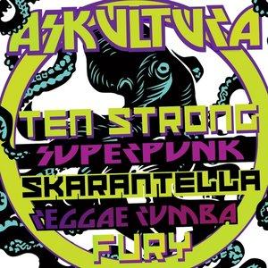 Image for 'Ten Strong Superpunk Skarantella Reggae Rumba Fury'
