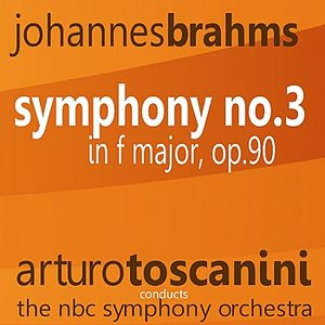 Image for 'Brahms: Symphony No. 3 in F Major, Op. 90'