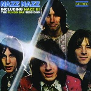 Immagine per 'Nazz Nazz Including Nazz III - The Fungo Bat Sessions'