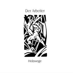 Image for 'Holzwege'