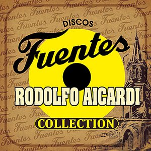 Image for 'Discos Fuentes Rodolfo Aicardi Collection'