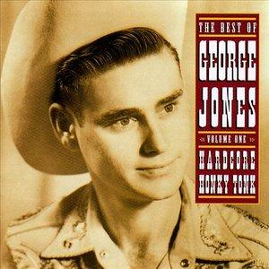 Image for 'The Best of George Jones, Vol. 1: Hardcore Honky Tonk'