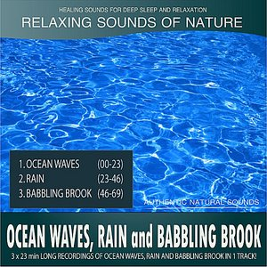 Image for 'Ocean Waves, Rain and Babbling Brook (Sounds of Nature: 3x23 Min Long Recordings In 1 Track)'