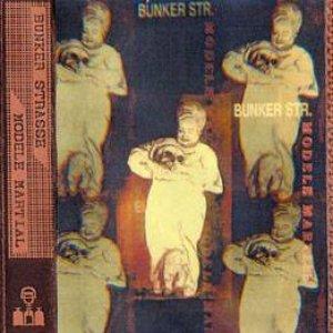 Image for 'Bunker Strasse / Mod�le Martia'