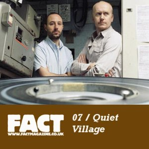 Image for 'FACT Mix 07: Quiet Village'