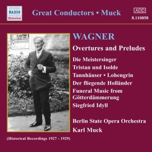 Image for 'WAGNER, R.: Overtures and Preludes (Muck) (1927-1929)'