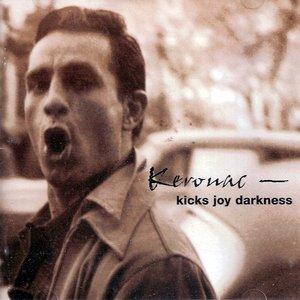 Image for 'Kerouac: Kicks Joy Darkness'