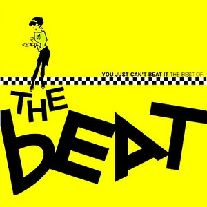 Image for 'You Just Can't Beat It: The Best Of The Beat'