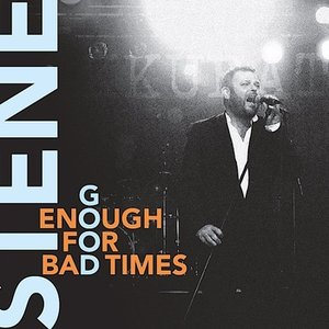 Image for 'Good Enough For Bad Times'
