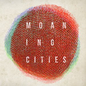 Image for 'Moaning Cities EP'