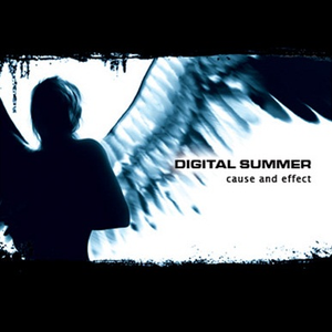 Digital Summer - Cause and Effect