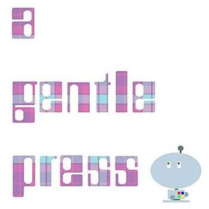 Image for 'a gentle press'