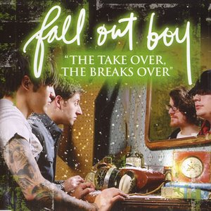 Image for 'The Take Over, The Breaks Over'
