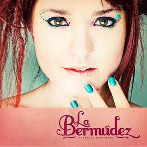 Image for 'La Bermúdez'