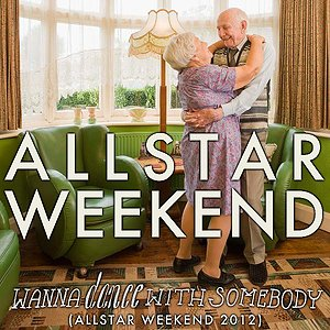 Image pour 'Wanna Dance With Somebody (Allstar Weekend 2012)'