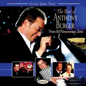 Image for 'The Best Of Anthony Burger'