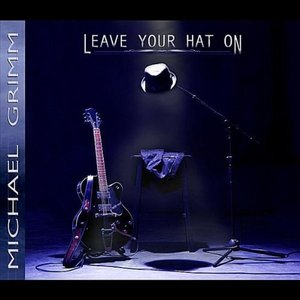 Immagine per 'Leave Your Hat On'