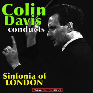 Image for 'Colin Davis: conducts the Sinfonia of London (Remastered)'