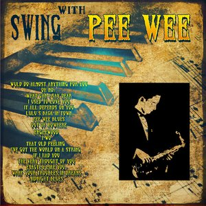 Image for 'Swing With Pee Wee (Digitally Remastered)'