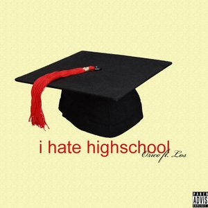 Image for 'I Hate Highschool - Single'