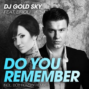 Image for 'Do You Remember (feat. Brioli)'