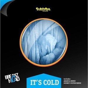"Image for 'Breakzhead ""it's Cold""'"