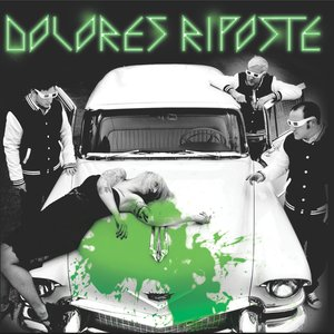 Image for 'Dolores Riposte'
