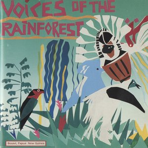 Image for 'Voices Of The Rainforest: A Day In The Life Of The Kaluli People'