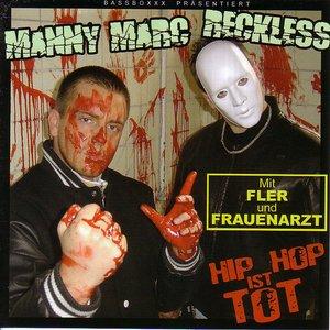 Bild für 'DJ Manny Marc & Reckless'