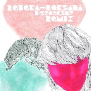 Image pour 'Roksana (b szczesny remix)'