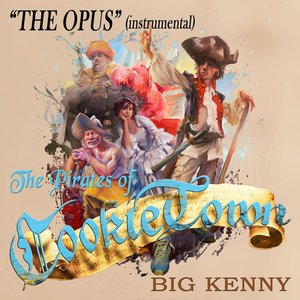 Image for 'The Opus Of The Pirates Of CookieTown (Instrumental)'