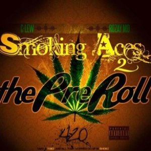 Image for 'Smoking Aces 2 The Pre Roll'