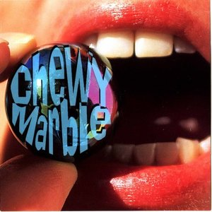 Image for 'Chewy Marble'