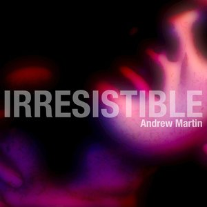 Image for 'Irresistible'