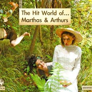 Bild für 'The Hit World Of... Marthas & Arthurs'