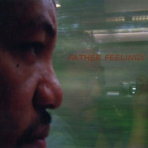 Image for 'Father Feelings'