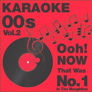 Imagen de 'Ooh..Now That Was No.1 In the 00s, Vol. 2 Karaoke'