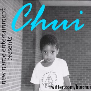 Image for 'New Name Entertainment Presents: Chui'