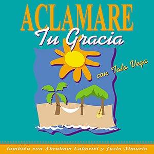Image for 'Aclamare Tu Gracia'