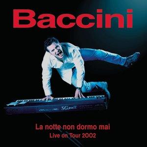 """""""La Notte Non Dormo Mai Live On Tour 2002""""的封面"""