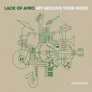 Image for 'My Groove, Your Move'