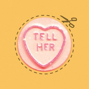 Image for 'Tell Her'